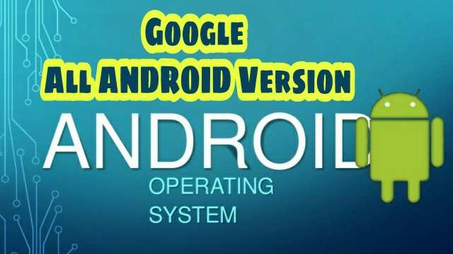 Android os kya hai all Android os Version