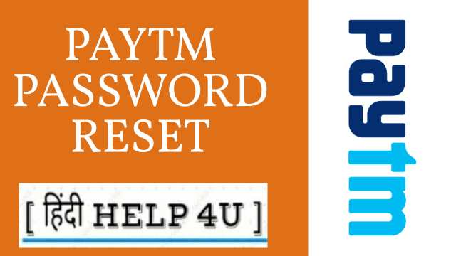 Paytm id password ko Reset